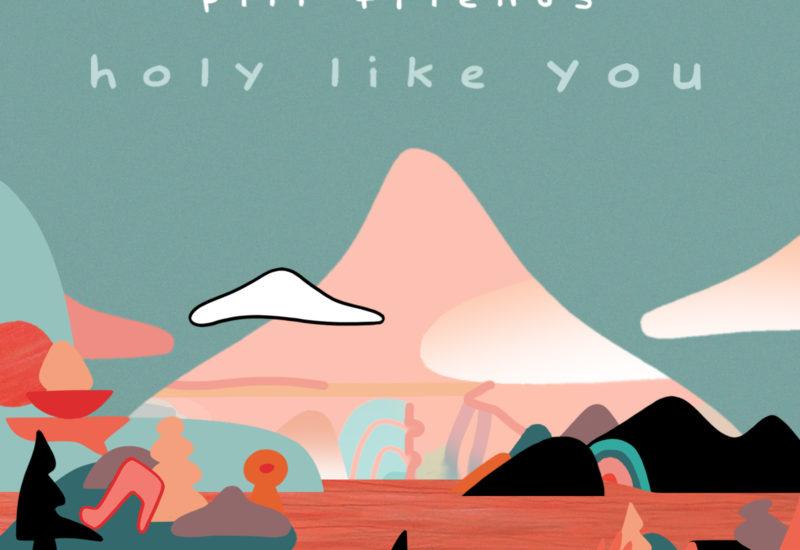 holylikeyou-pillfriends